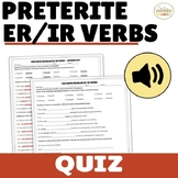 Regular ER IR Preterite Verbs Quiz and Listening Activity