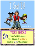 50 FREE IDEAS That Will Enhance the Study of Culture in Yo