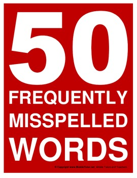 50 FREQUENTLY MISSPELLED WORDS