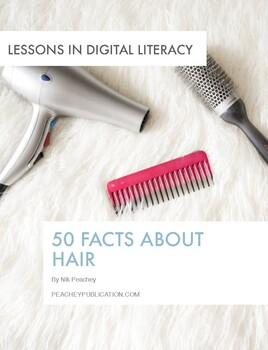 50 Facts about hair - Lessons in digital literacy