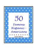 50 Famous Hispanic-Americans ~ Hispanic Heritage Month