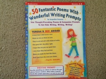 50 Fantastic Poems with Wonderful Writing Prompts (Grades 4-8)