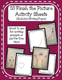 50 Finish the Picture Activity Sheets (Includes Writing Paper)