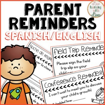 Parent Reminders Spanish & English Growing Resource