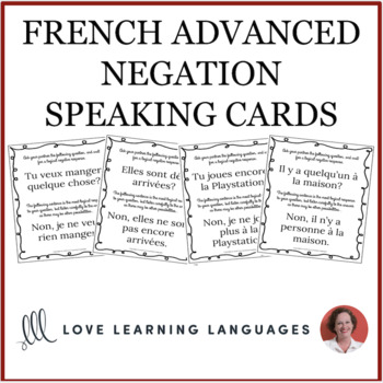 50 French Advanced Negation Speaking and Listening Cards