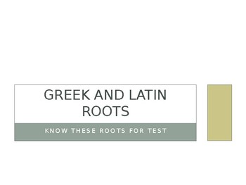 50 Great Greek and Latin Roots Power Point