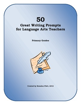50 Great Writing Prompts for Language Arts Teachers
