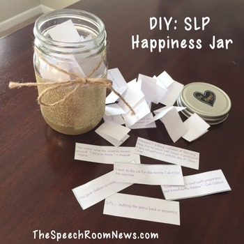 50 Happy Thoughts for SLPs (Happiness Jars for SLPs)