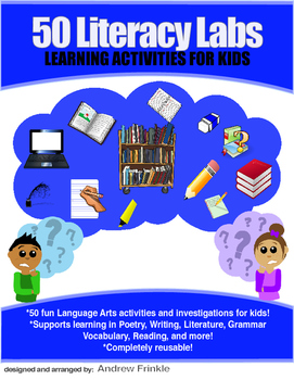 50 Literacy Labs - Spelling Writing Grammar Poetry Literature Presentations