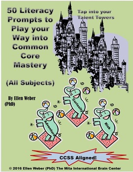 50 Literacy Prompts to Play your Way into Common Core Mastery