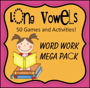 Long Vowel Work Work -- 50 Games and Activities