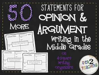 50 MORE Opinion / Argument Writing Prompts for the Middle Grades