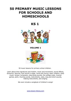 50 Music Lessons for Early Primary students - includes sheet music