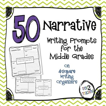 50 Narrative Writing Prompts for the Middle Grades (With O