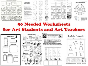 50 Needed Worksheets for Art Students and Art Teachers by The Art Guru