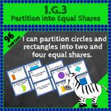 1.G.3 Task Cards: Partition into Equal Shares 1.G.3 Centers: Halves, Quarters