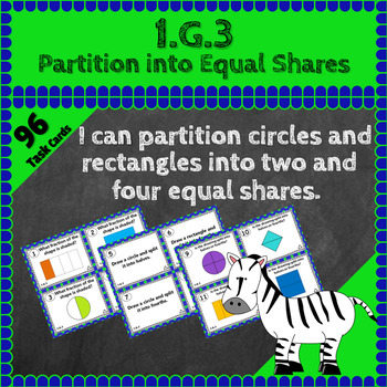 1.G.3 Task Cards: Partition into Equal Shares 1.G.3 Task C