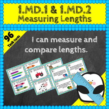 1.MD.1 & 1.MD.2 Task Cards: Measuring & Comparing Lengths Task Cards 1MD1 1MD2