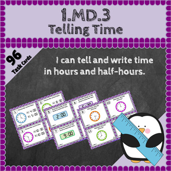 1.MD.3 Task Cards: Telling Time Task Cards 1.MD.3: Tell &