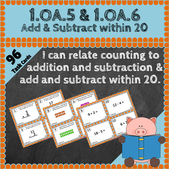 1.OA.5 & 1.OA.6 Task Cards 1OA5 1OA6: Addition & Subtraction within 20 Task Card