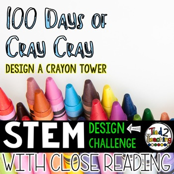 100th Day of School STEM Challenge - CRAYON TOWER Design Challenge