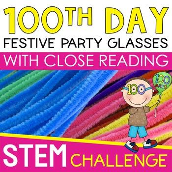 100th Day of School STEM Challenge - GLASSES Design Challenge