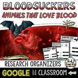 Blood Sucking Animals Research Organizers GOOGLE CLASSROOM