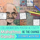 Mahatma Gandhi Quote Collaborative Poster - GREAT END OF YEAR ACTIVIATY