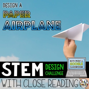 STEM Challenge Paper Airplane Design Challenge Print and Digital