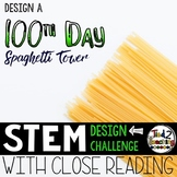 100th Day of School STEM Challenge - SPAGHETTI TOWER Design Challenge