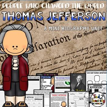 Thomas Jefferson Mini Biography Unit
