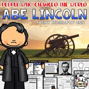 Abraham Lincoln Presidents Day Mini Bio Unit Activities