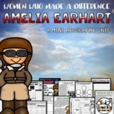 Amelia Earhart Mini Biography Unit