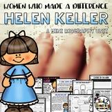 Helen Keller Mini Biography Unit