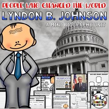 Lyndon B. Johnson Mini Biography Unit