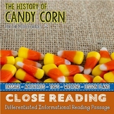 History of Candy Corn a Fall Close Reading Passage