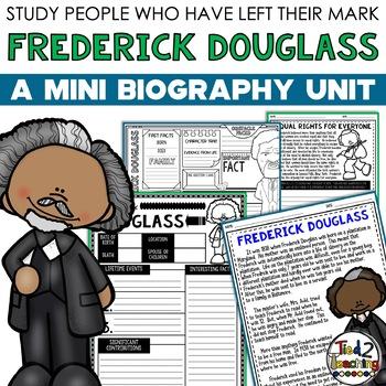 Fredrick Douglass Mini Biography Unit