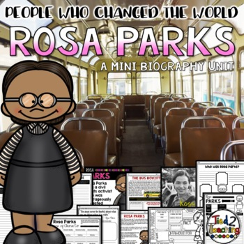 Rosa Parks Mini Biography Unit