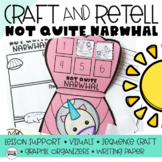 NOT QUITE NARWHAL (Retelling a Story) Craft