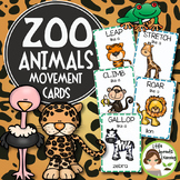 Zoo Animals Movement Cards and Brain Breaks (Transition activity)