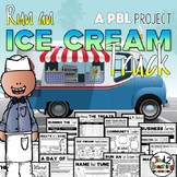 Run an Ice Cream Truck a Project Based Learning PBL Activity
