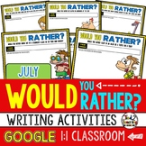 Would You Rather Questions for JULY Google Classroom Activities