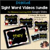 Digital Sight Word Practice Videos Bundle for Google Slide
