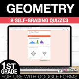 1st Grade Math Google FORMS - Geometry : 9 Quizzes