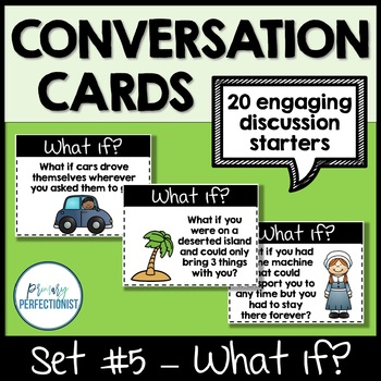 Convo Cards Set #5 - What If?  ::Topics for Discussions & Oral Language Skills::