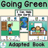 Earth Day Reduce Reuse Recycle- ADAPTED BOOK PreK/SPED/ELL