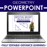 Geometry PowerPoint Special Right Triangles 45-45-90 30-60