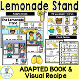 Lemonade Stand Visual Recipe and Adapted Book  PreK-2/SPED/ELL