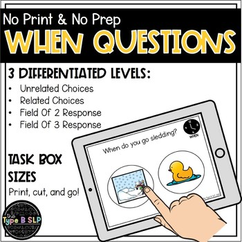 "No Print No Prep WH Questions: ""When"" Set"