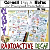 Radioactive Decay Cornell Doodle Notes and Powerpoint